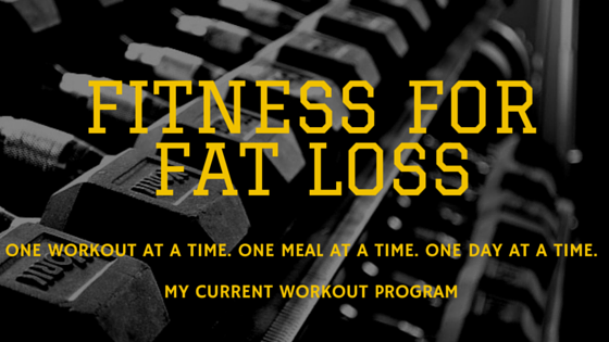 Fitness for Fat Loss