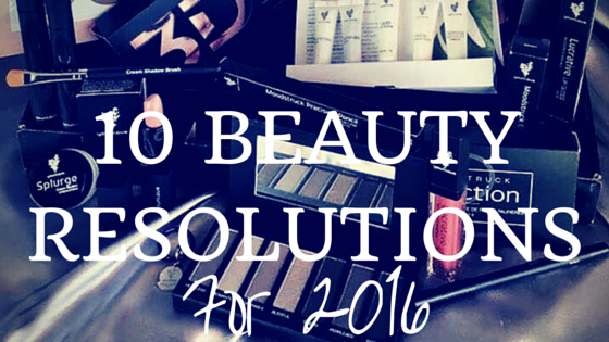 10 Beauty Resolutions