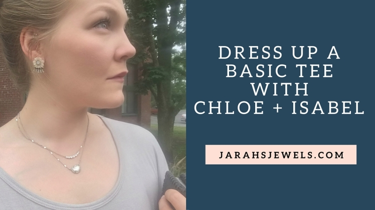 Dress up a Basic Tee with chloe + Isabel